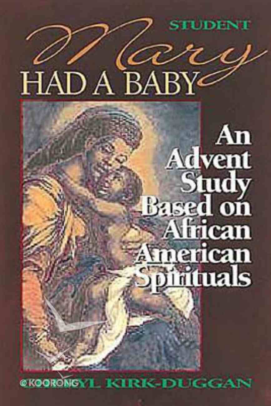 Mary Had a Baby (Student Book) Paperback