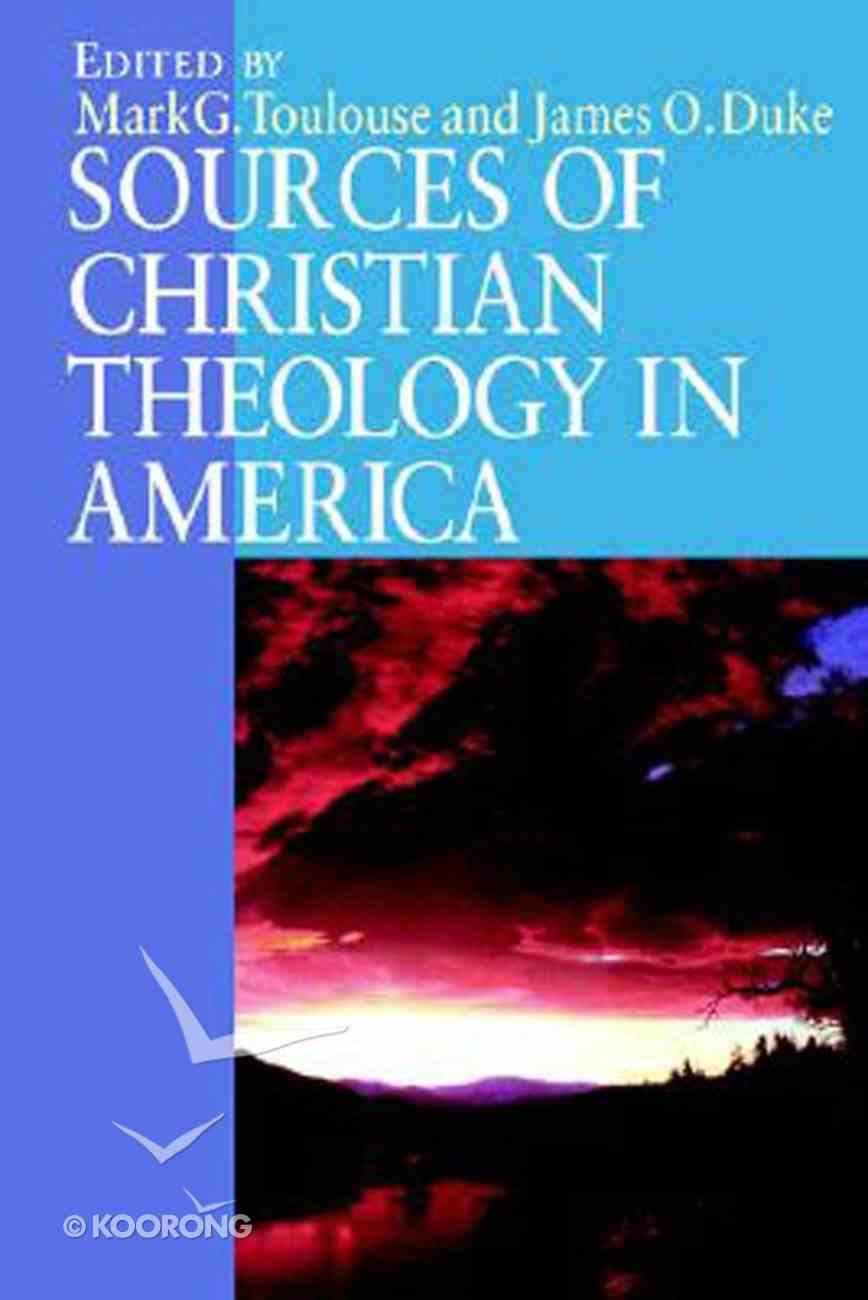 Sources of Christian Theology in America Paperback