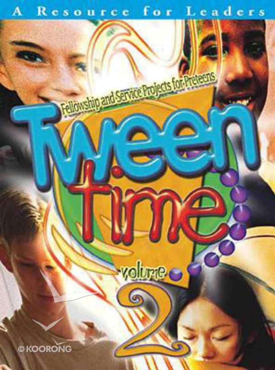 Tween Time Volume 2 (Leader's Guide) Paperback
