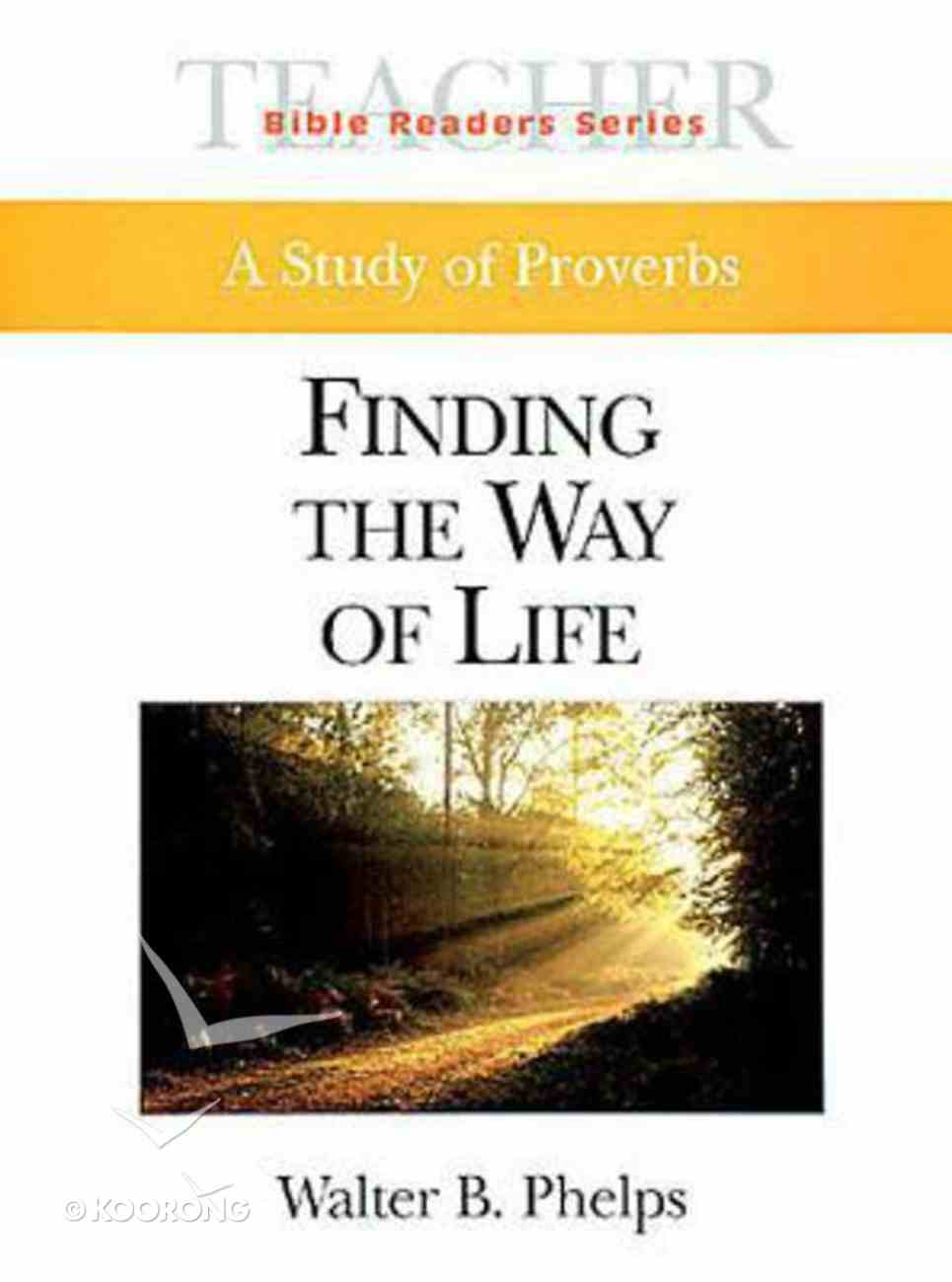 Finding the Way of Life (Teacher's Guide) (Abingdon Bible Reader Series) Paperback