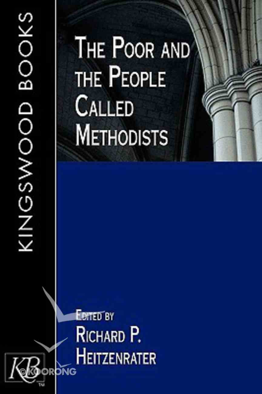 The Poor and the People Called Methodists Paperback