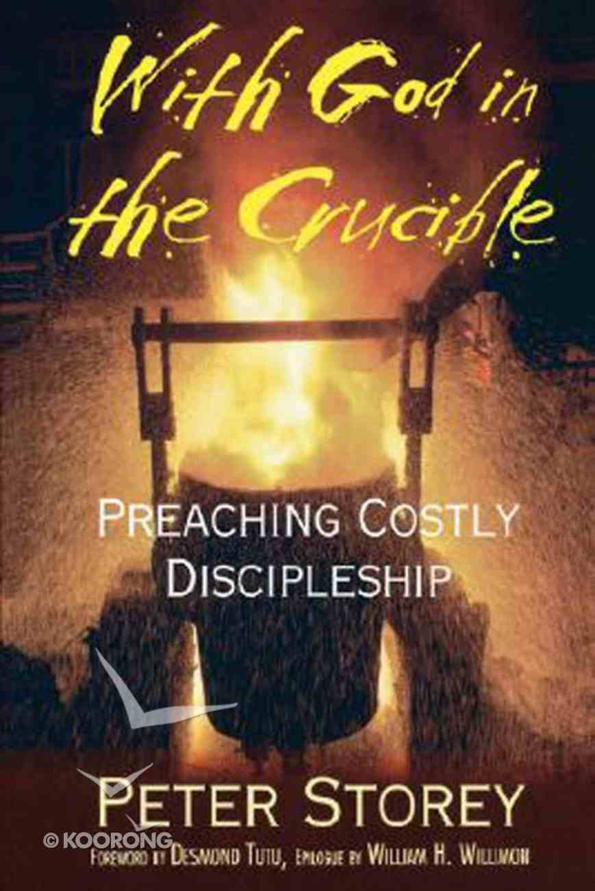 With God in the Crucible Paperback