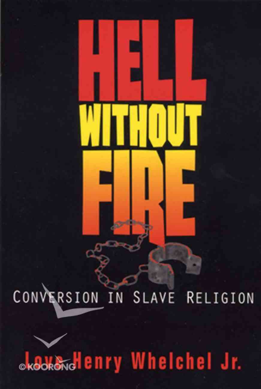 Hell Without Fire Paperback