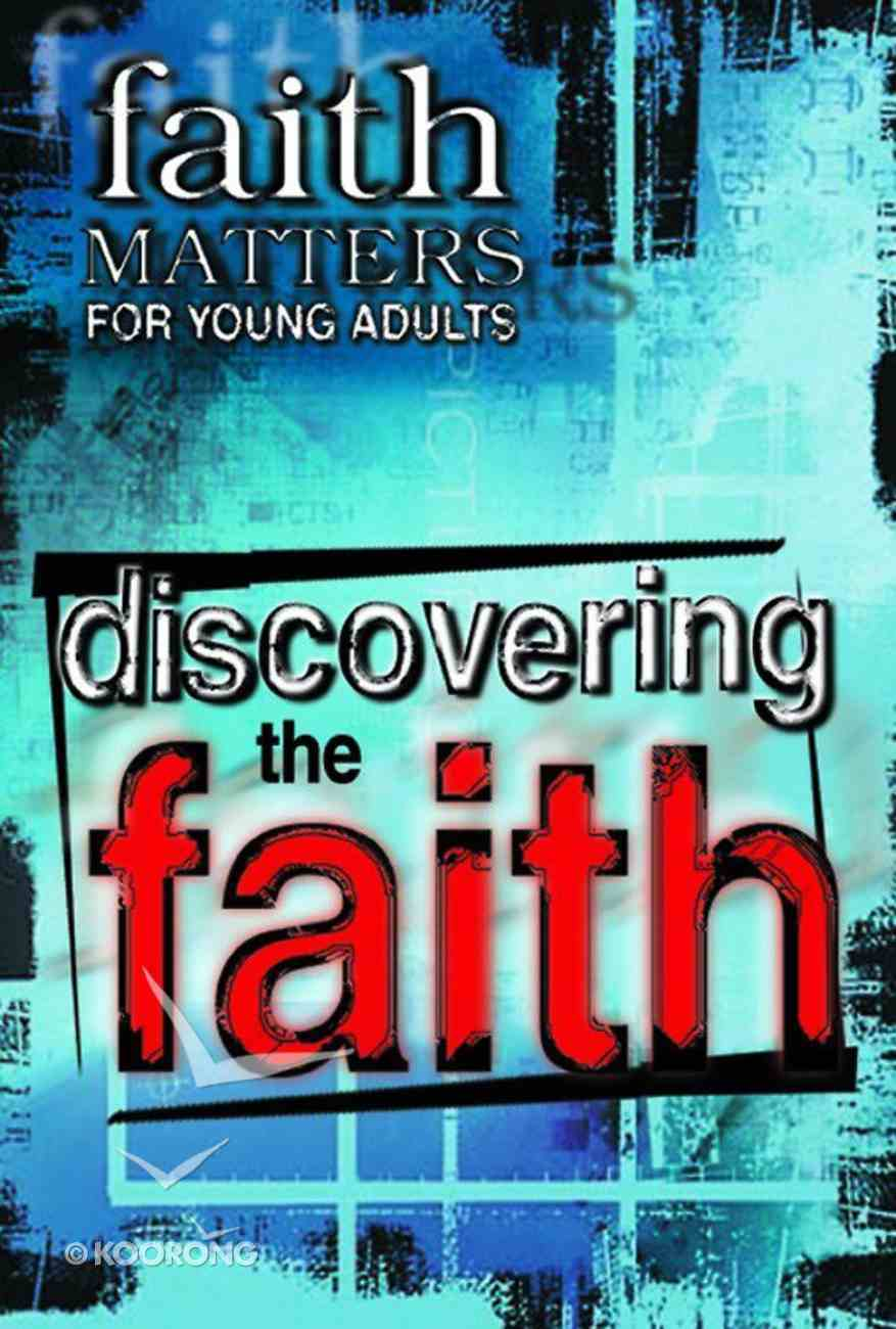 Faith Matters For Young Adults: Discovering the Faith Paperback