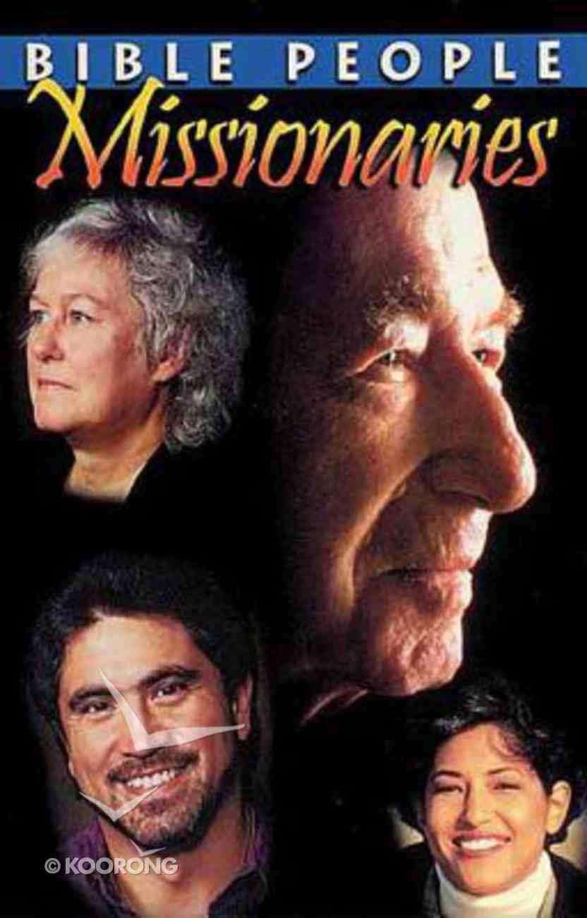 Missionaries (Bible People Study Series) Paperback