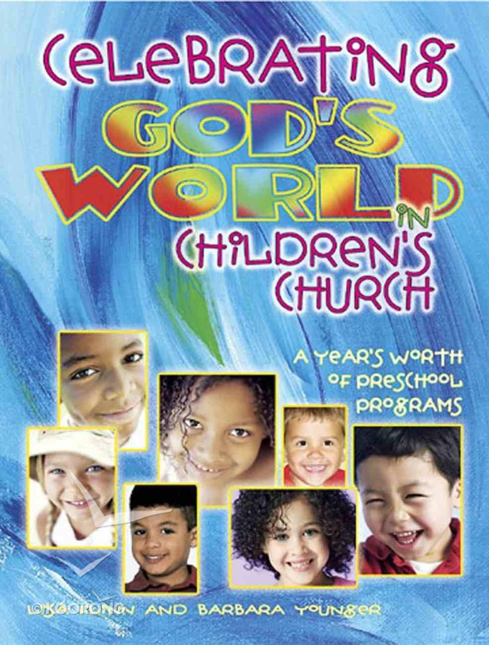Celebrating God's World in Children's Church Paperback
