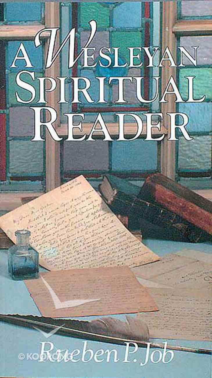 A Wesleyan Spiritual Reader Paperback