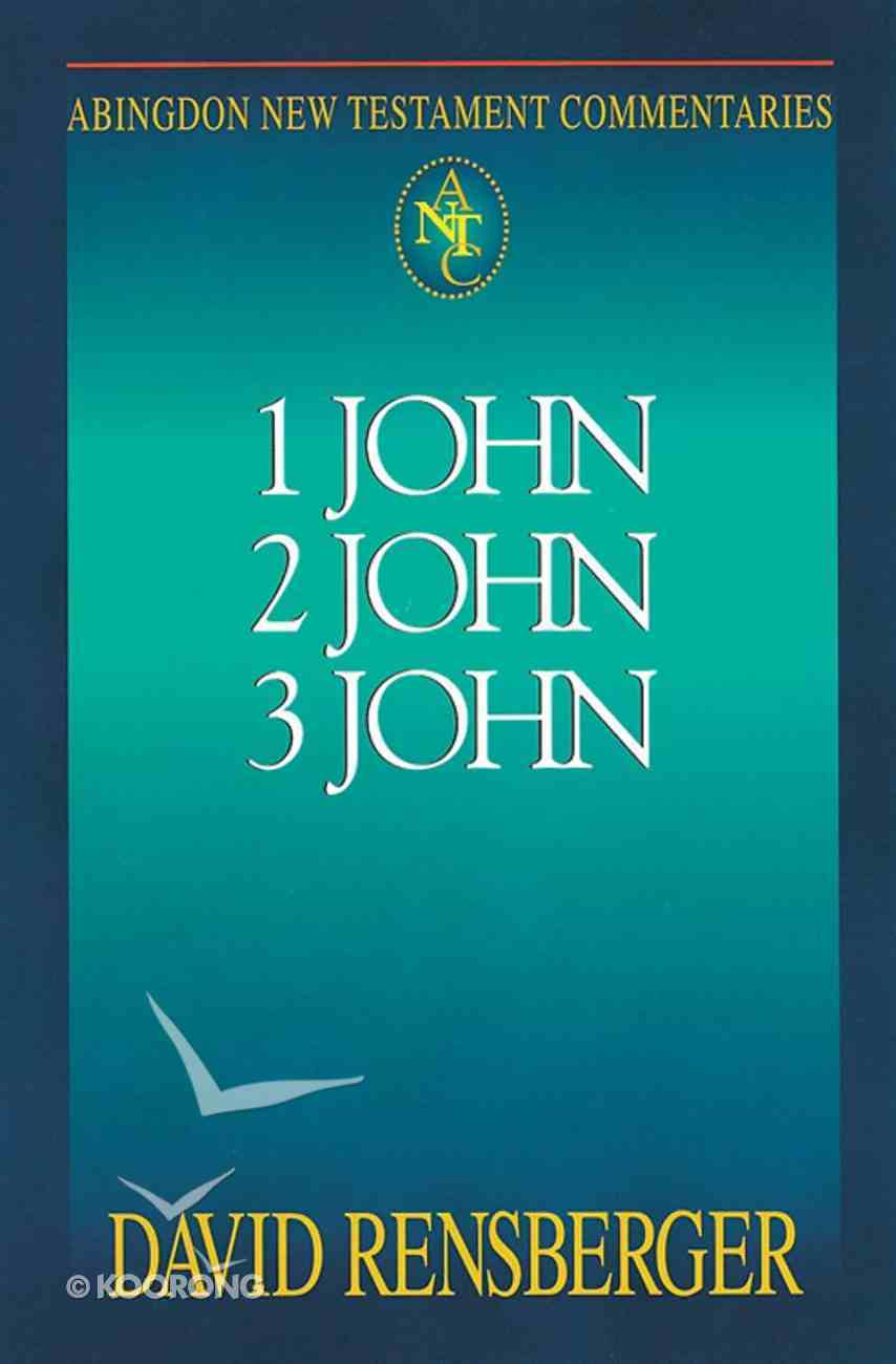 1 John, 2 John, 3 John (Abingdon New Testament Commentaries Series) Paperback