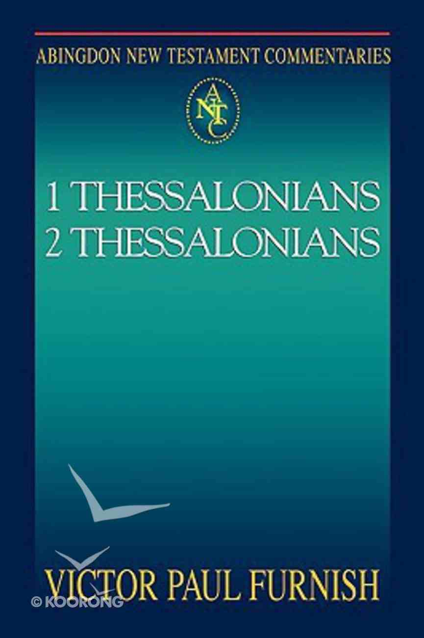 1&2 Thessalonians (Abingdon New Testament Commentaries Series) Paperback