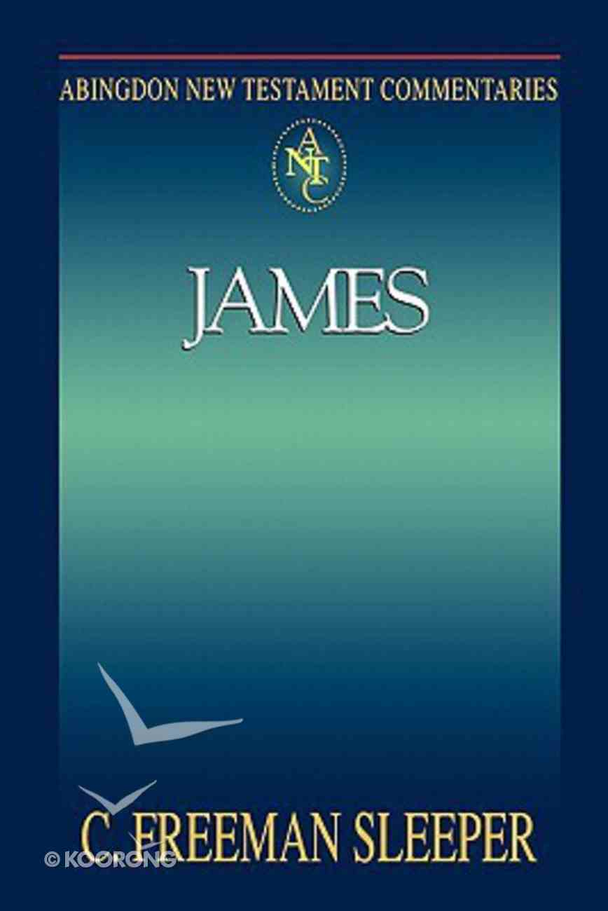 James (Abingdon New Testament Commentaries Series) Paperback