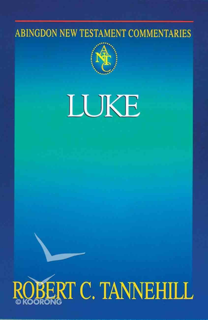 Luke (Abingdon New Testament Commentaries Series) Paperback