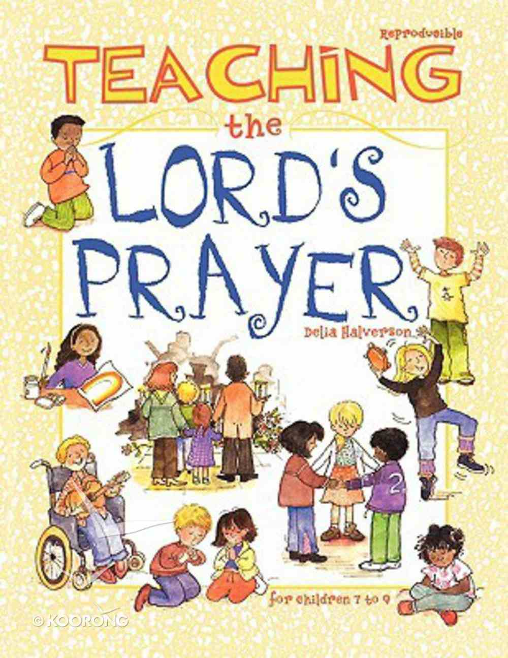 Teaching the Lords Prayer Paperback