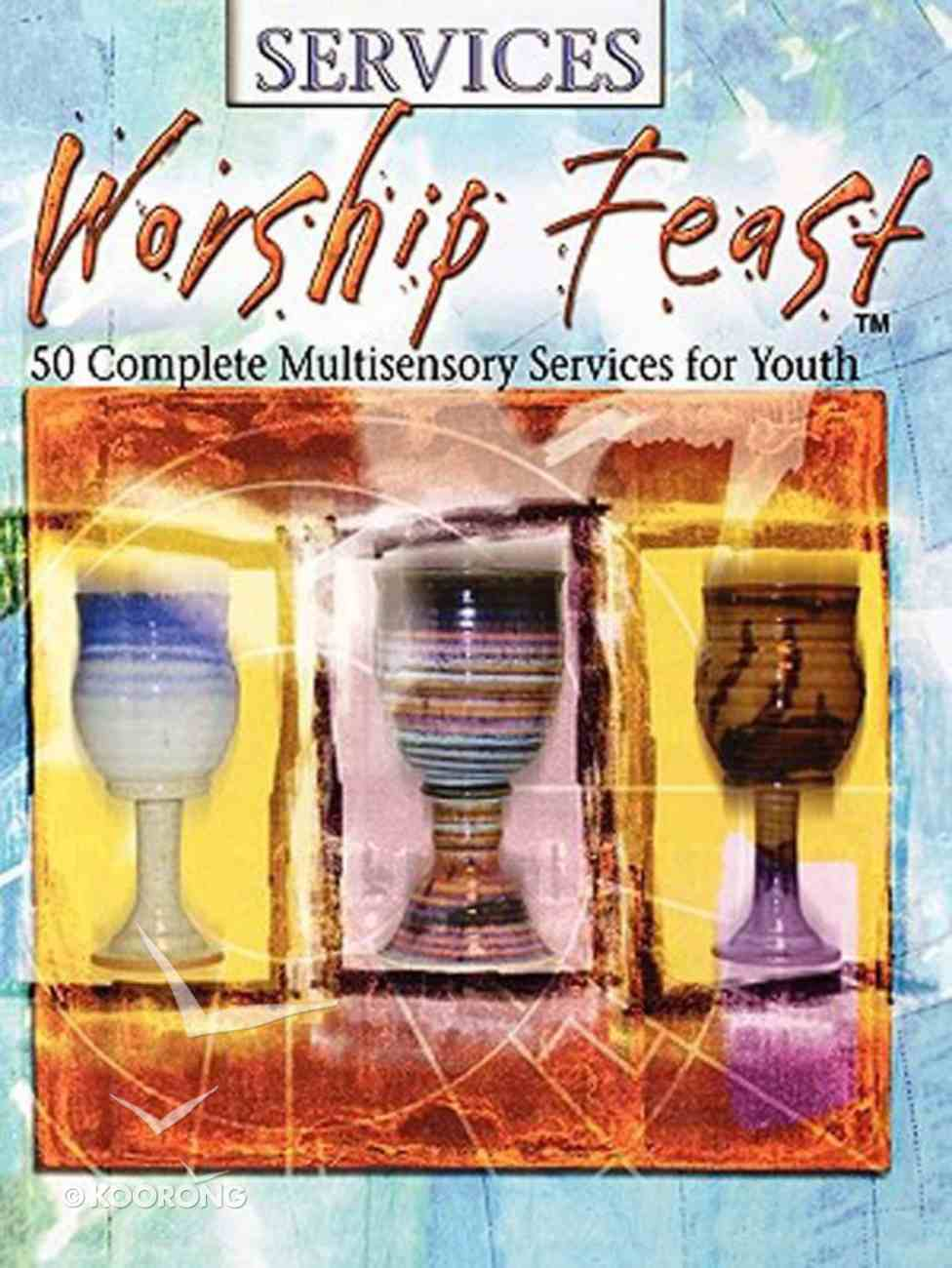 Services (Worship Feast Series) Paperback