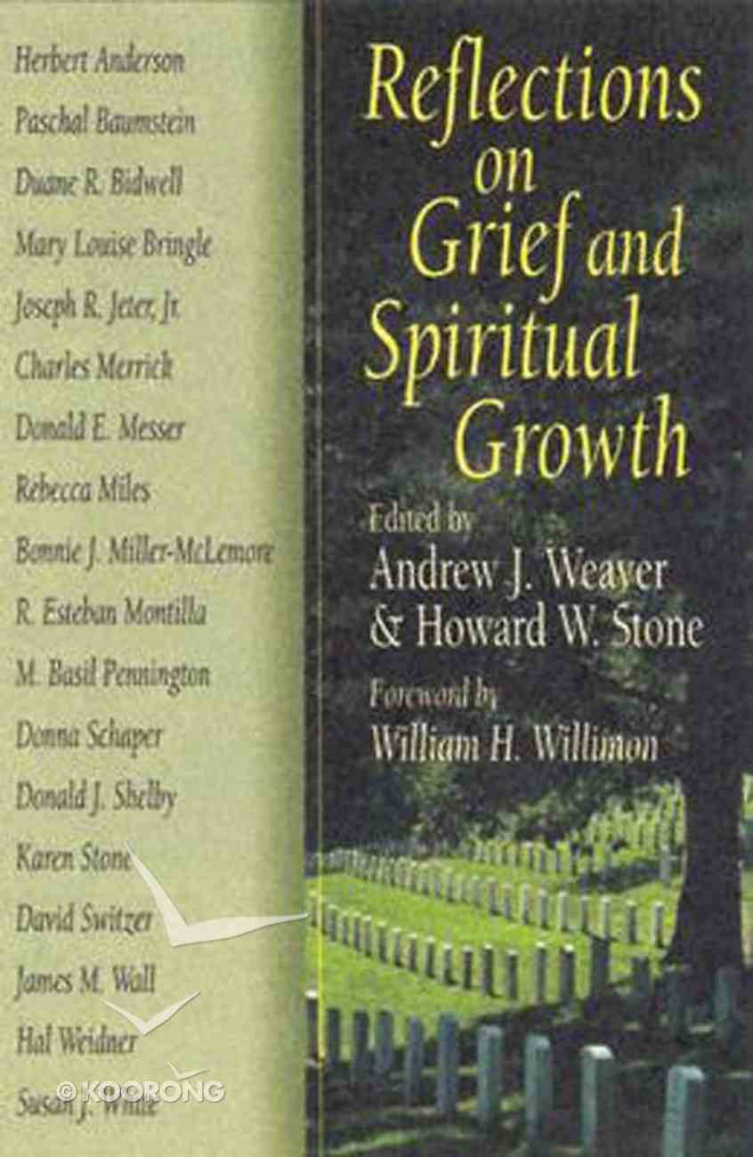 Reflections on Grief and Spiritual Growth Paperback