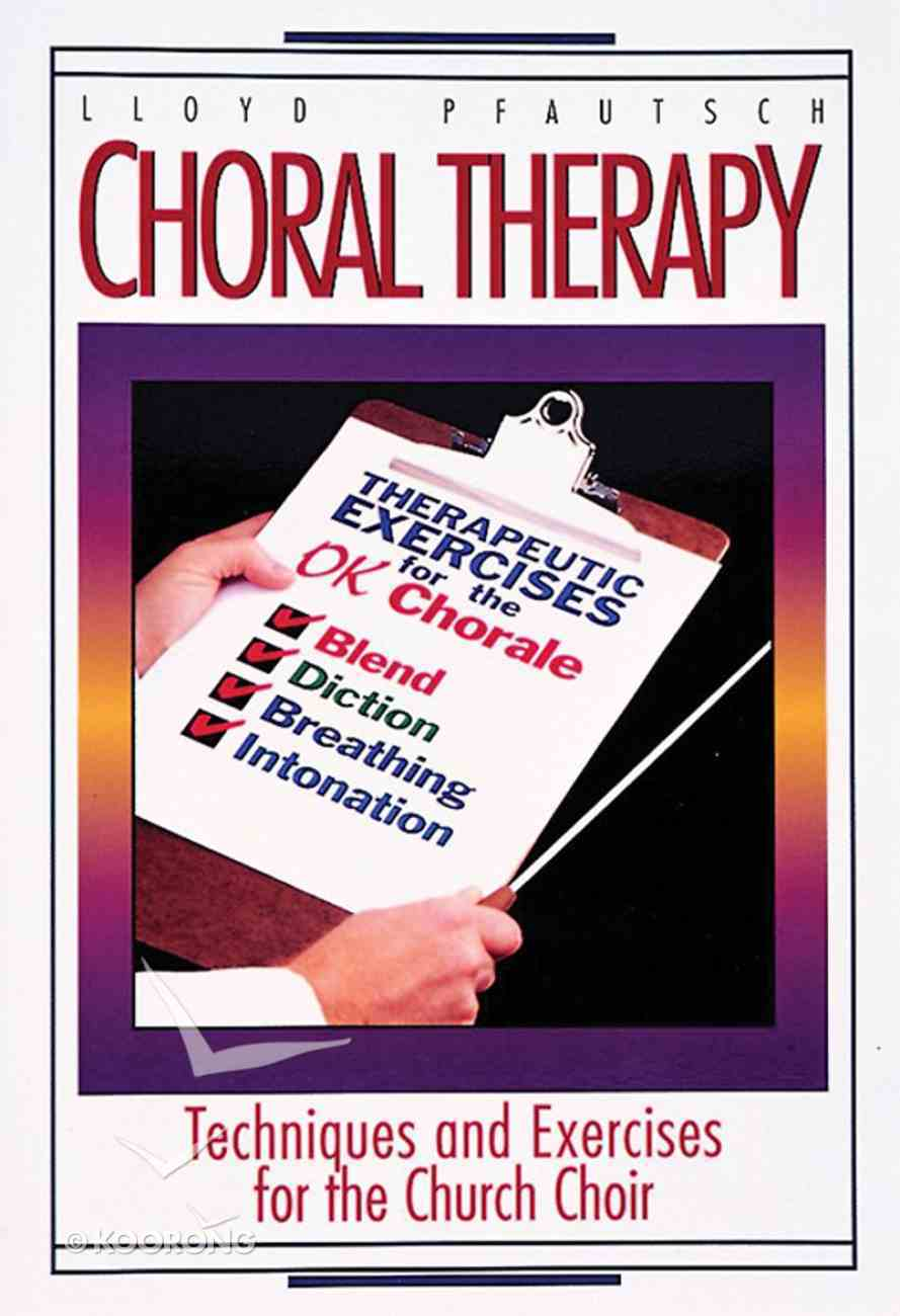 Choral Therapy Paperback