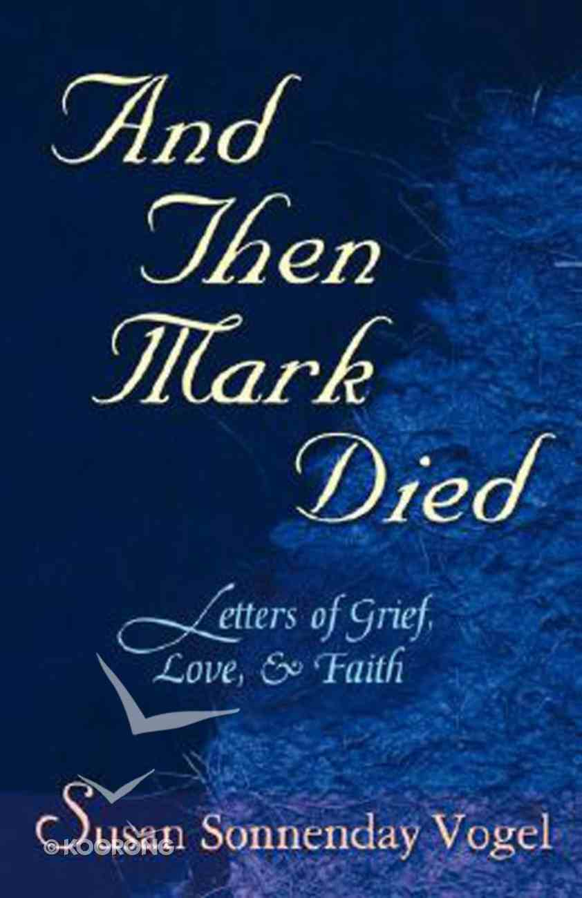 And Then Mark Died Paperback