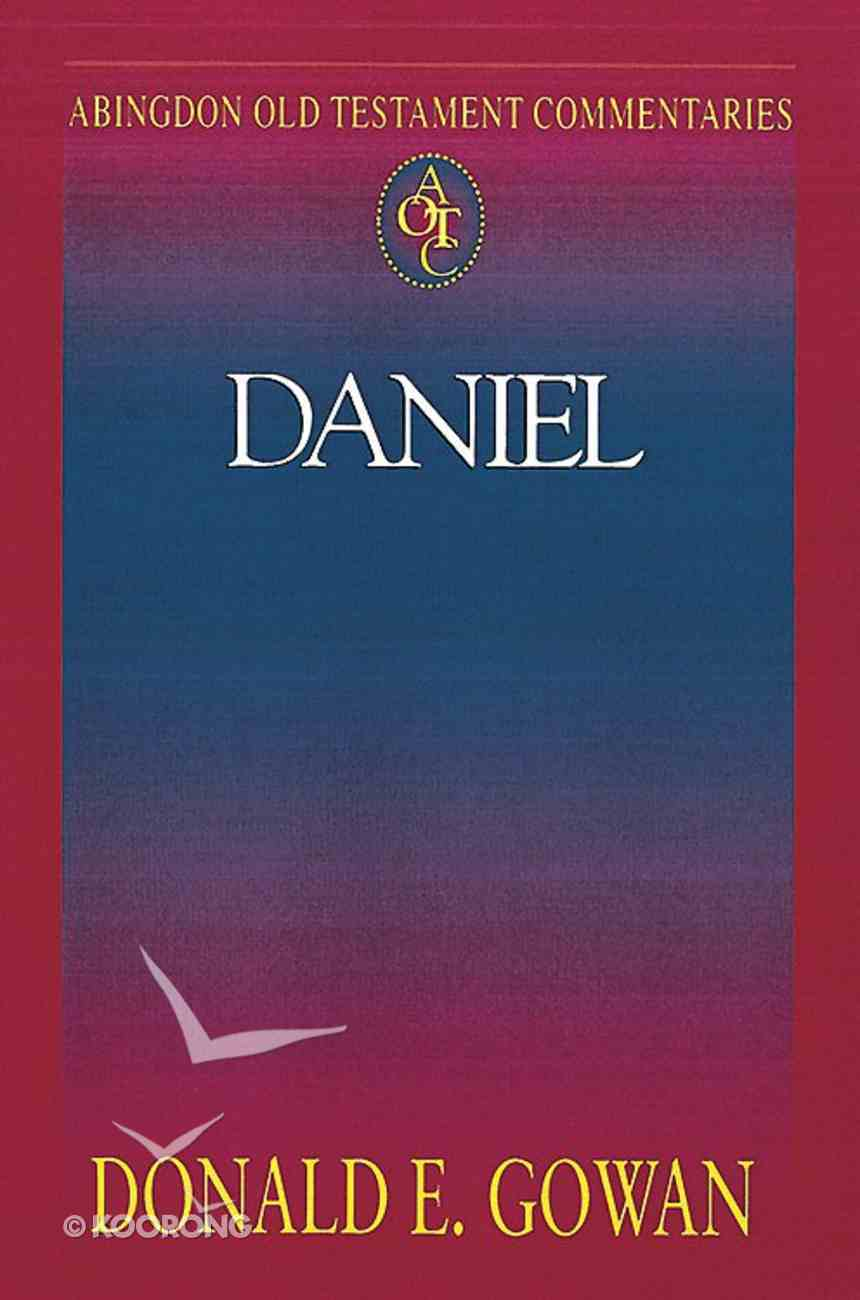 Daniel (Abingdon Old Testament Commentaries Series) Paperback