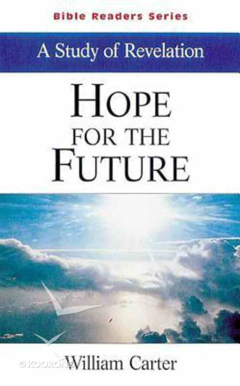 Hope For the Future (Student Book) (Abingdon Bible Reader Series) Paperback