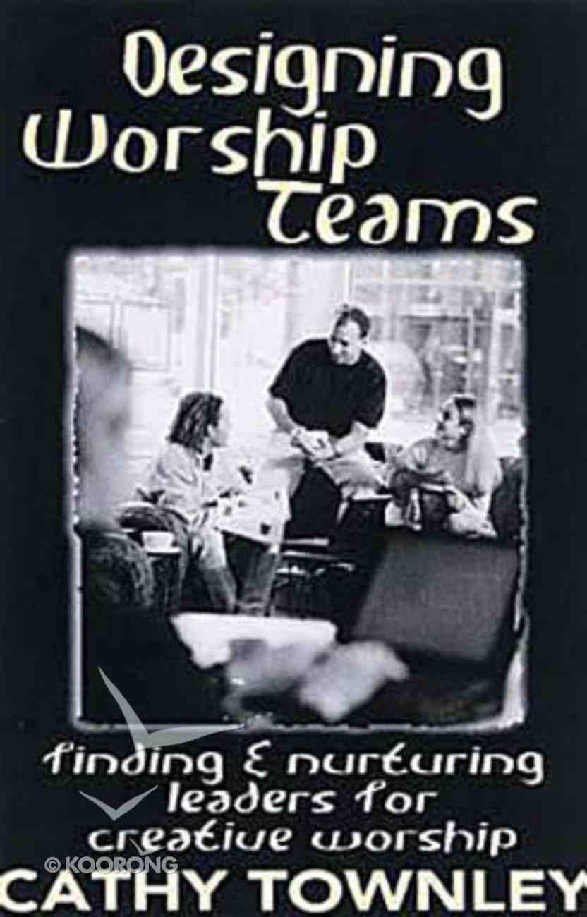 Designing Worship Teams Paperback