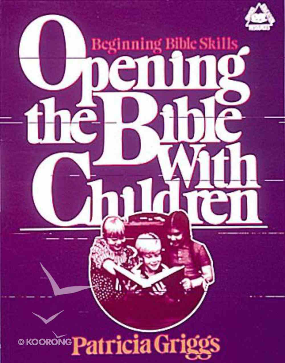 Opening the Bible With Children Paperback
