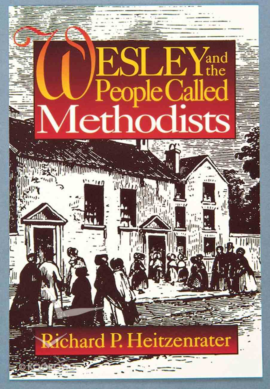 Wesley and the People Called Methodists Paperback