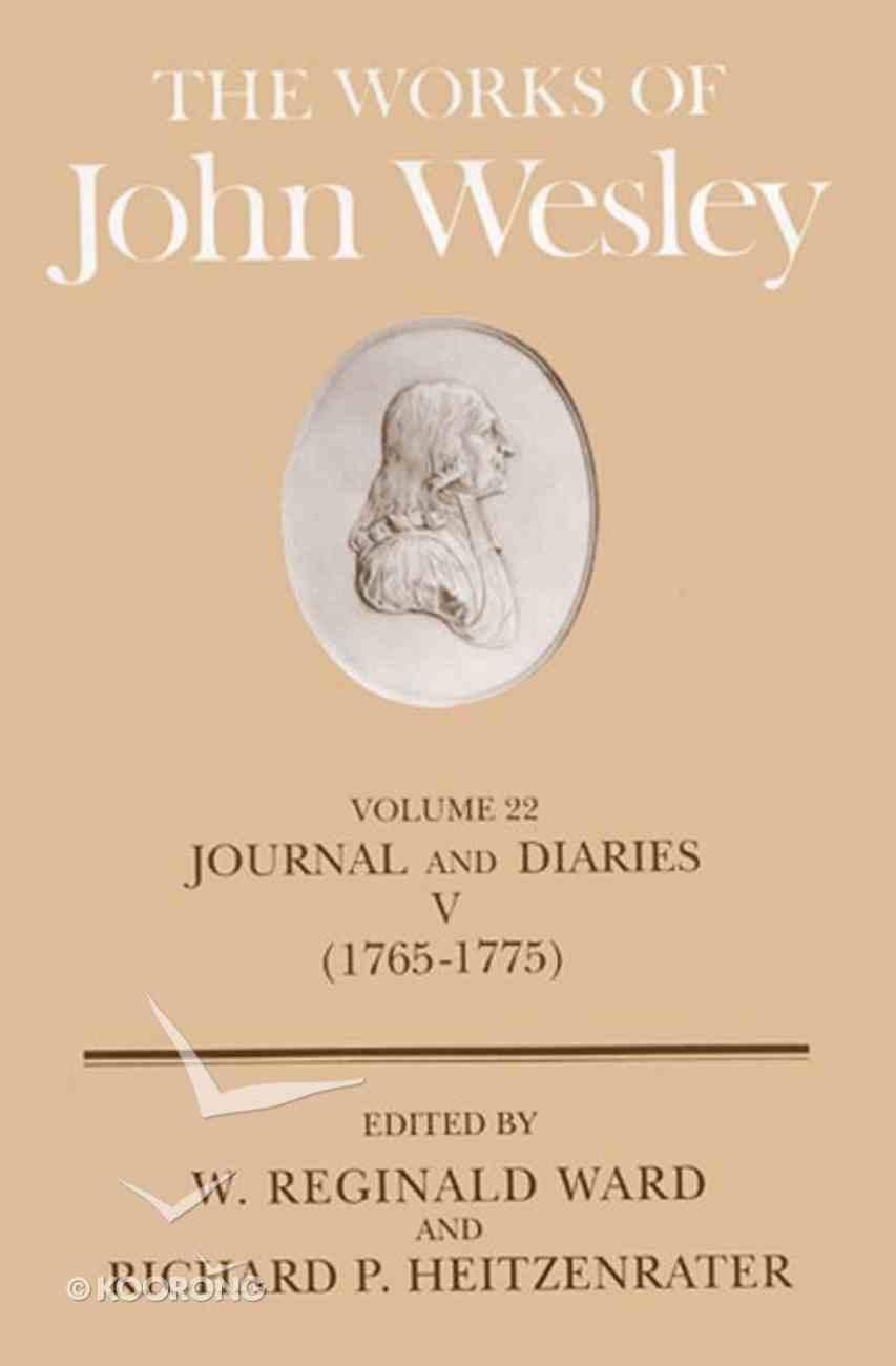 The Works of John Wesley (Vol 22) Hardback