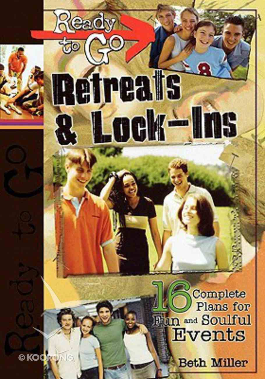 Ready to Go: Retreats and Lock-Ins Paperback