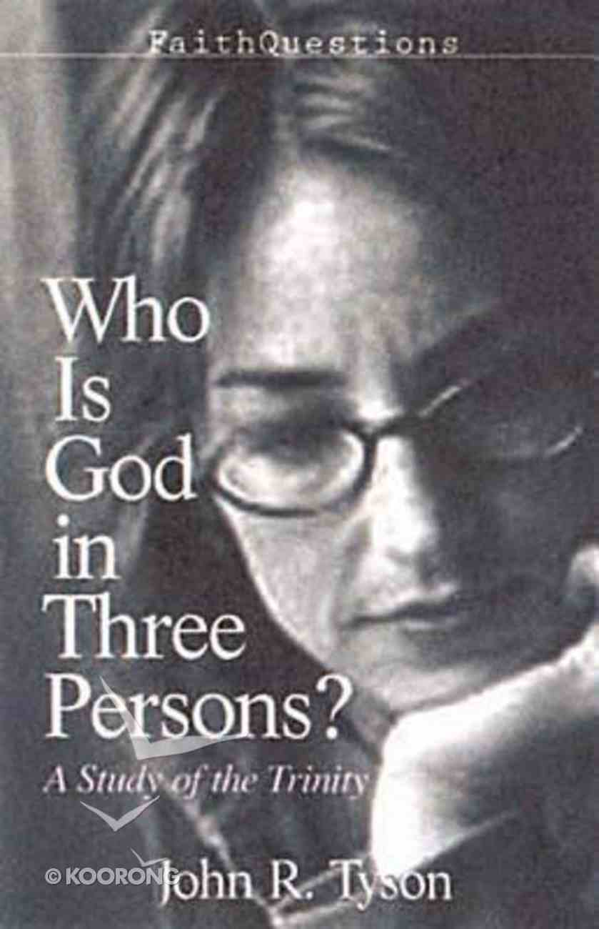 Who is God in Three Persons? (Faith Questions Series) Paperback