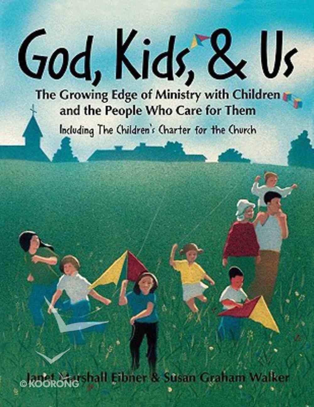 God, Kids, & Us Paperback