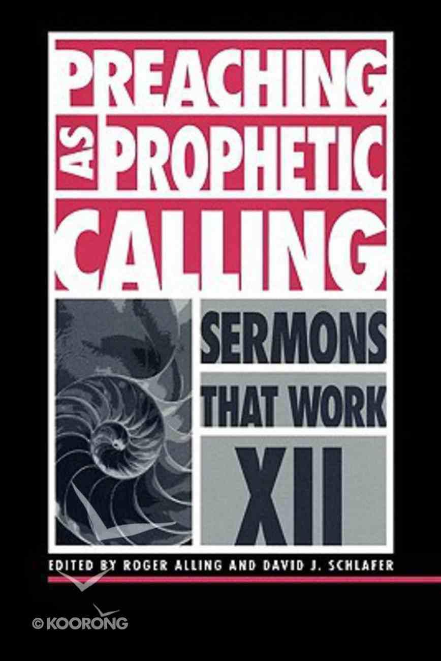 Preaching as Prophetic Calling Paperback
