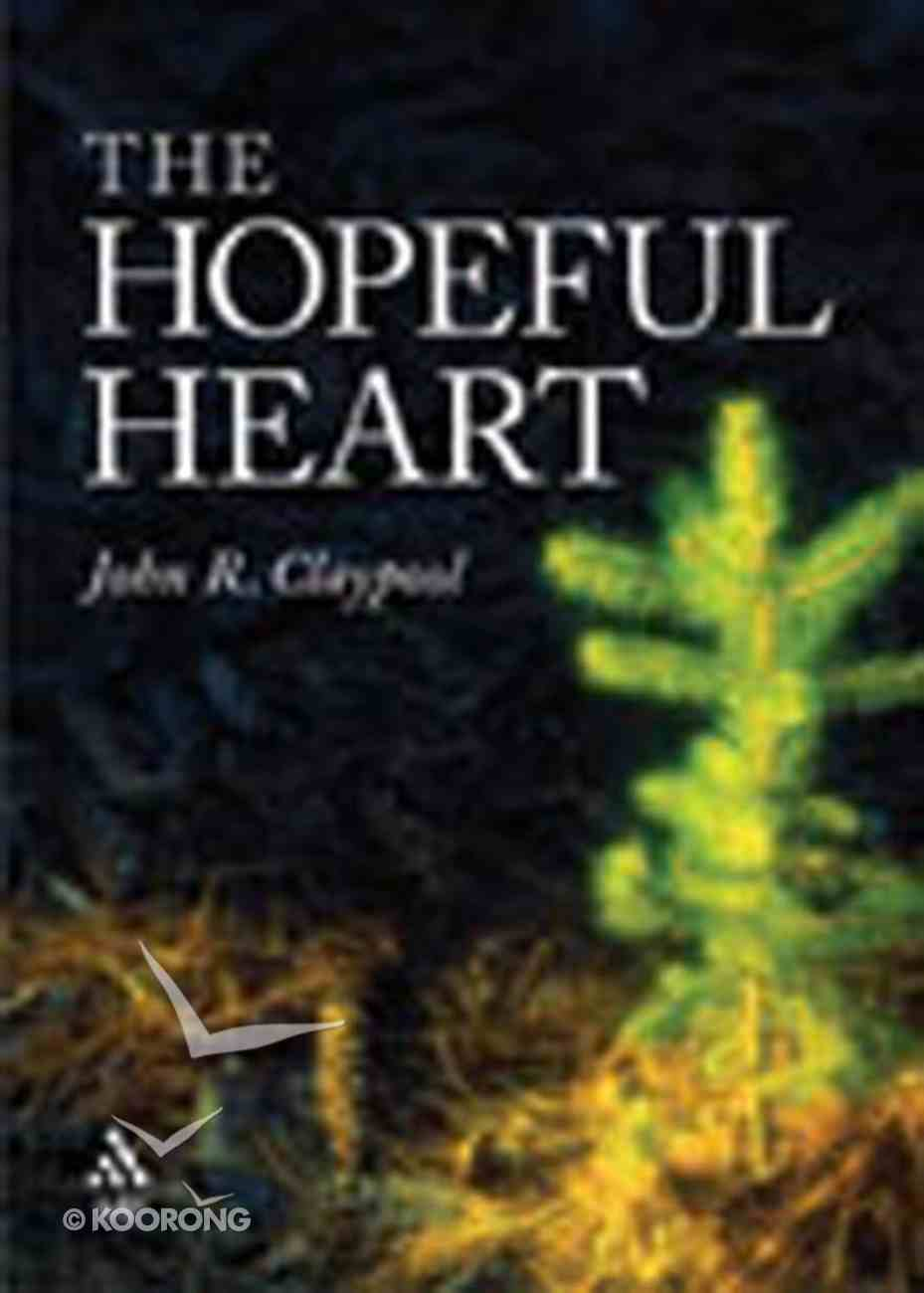 The Hopeful Heart Hardback