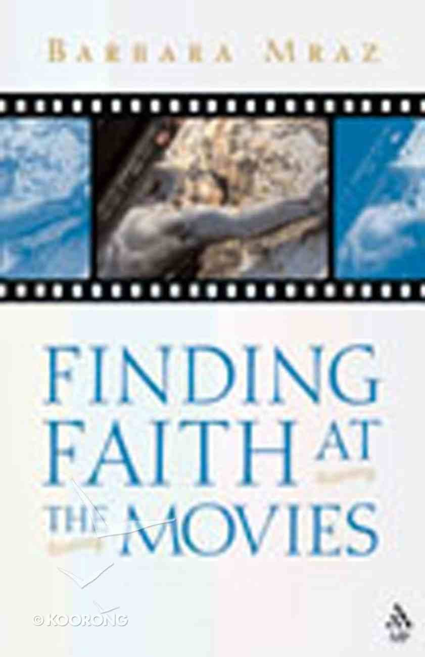Finding Faith At the Movies Paperback