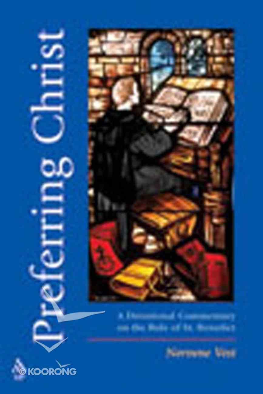 Preferring Christ Paperback