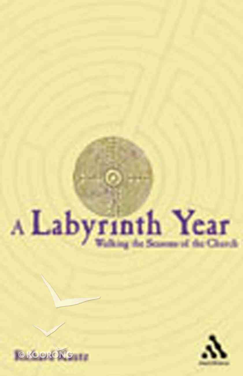 A Labyrinth Year Paperback
