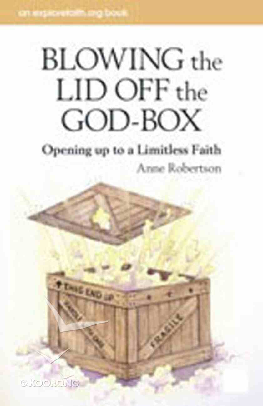 Blowing the Lid Off the God Box Paperback