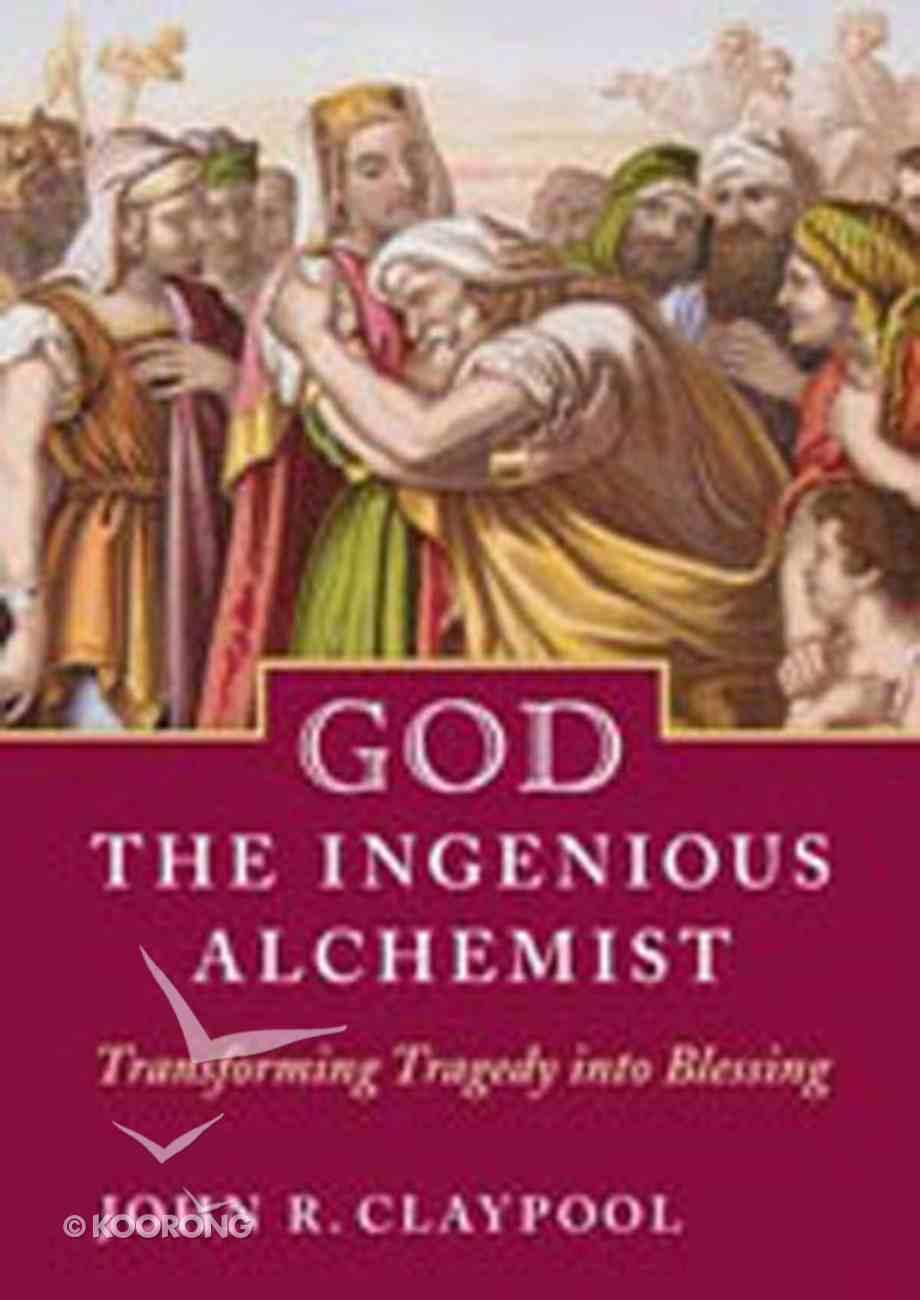 God the Ingenious Alchemist Hardback