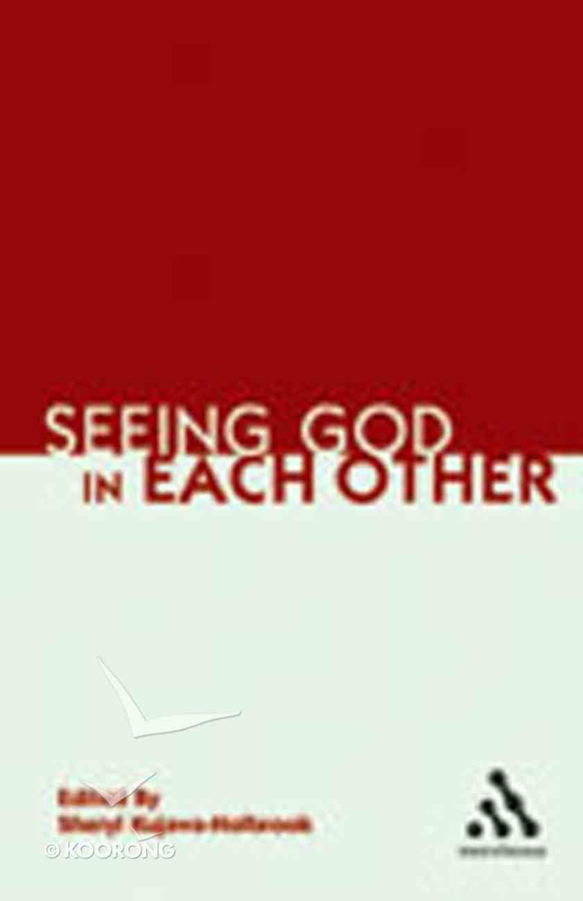 Seeing God in Each Other Paperback