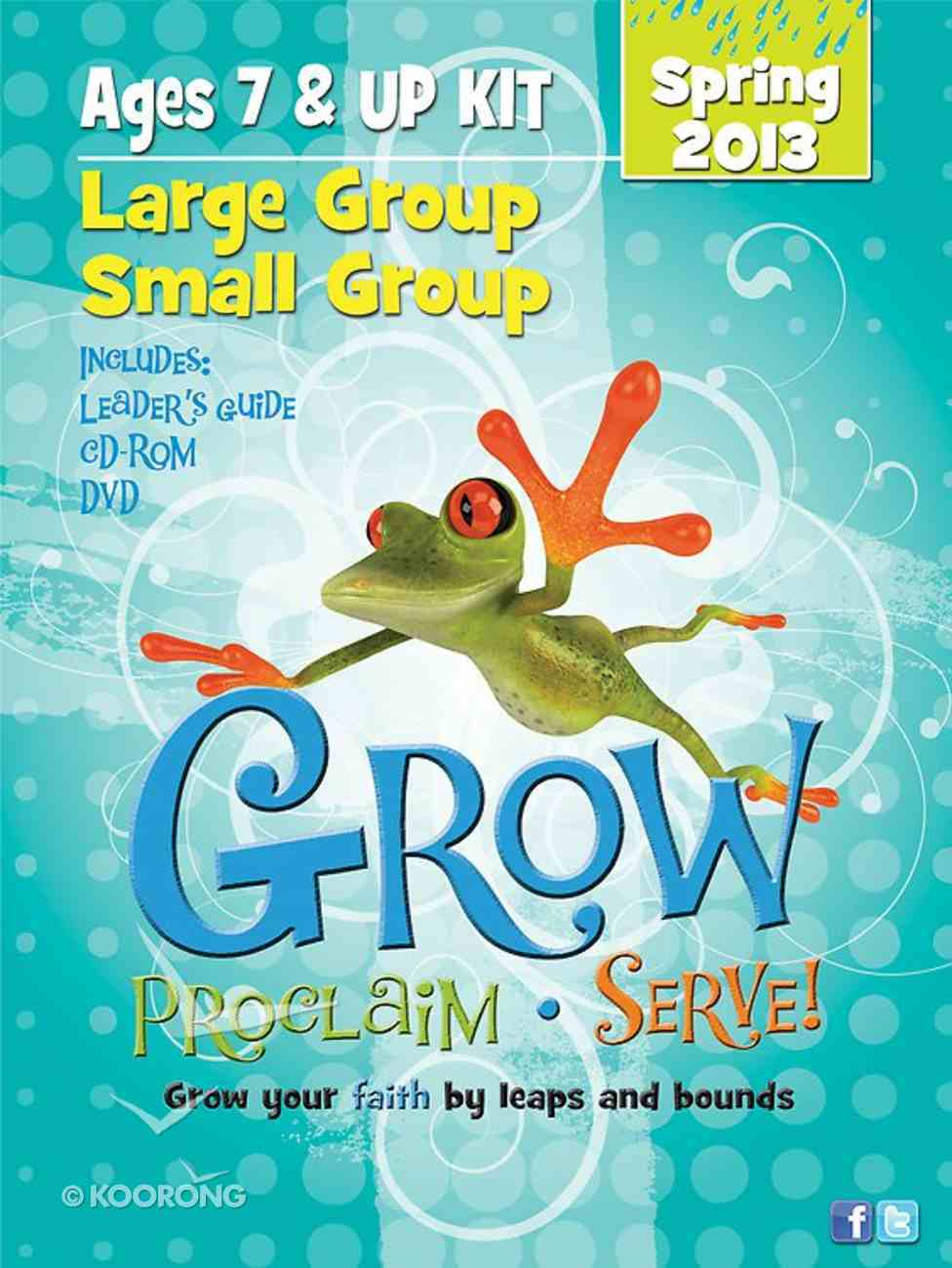 Grow, Proclaim, Serve! Large Group/Small Group Kit Spring 2013 (Ages 7 & Up) Pack
