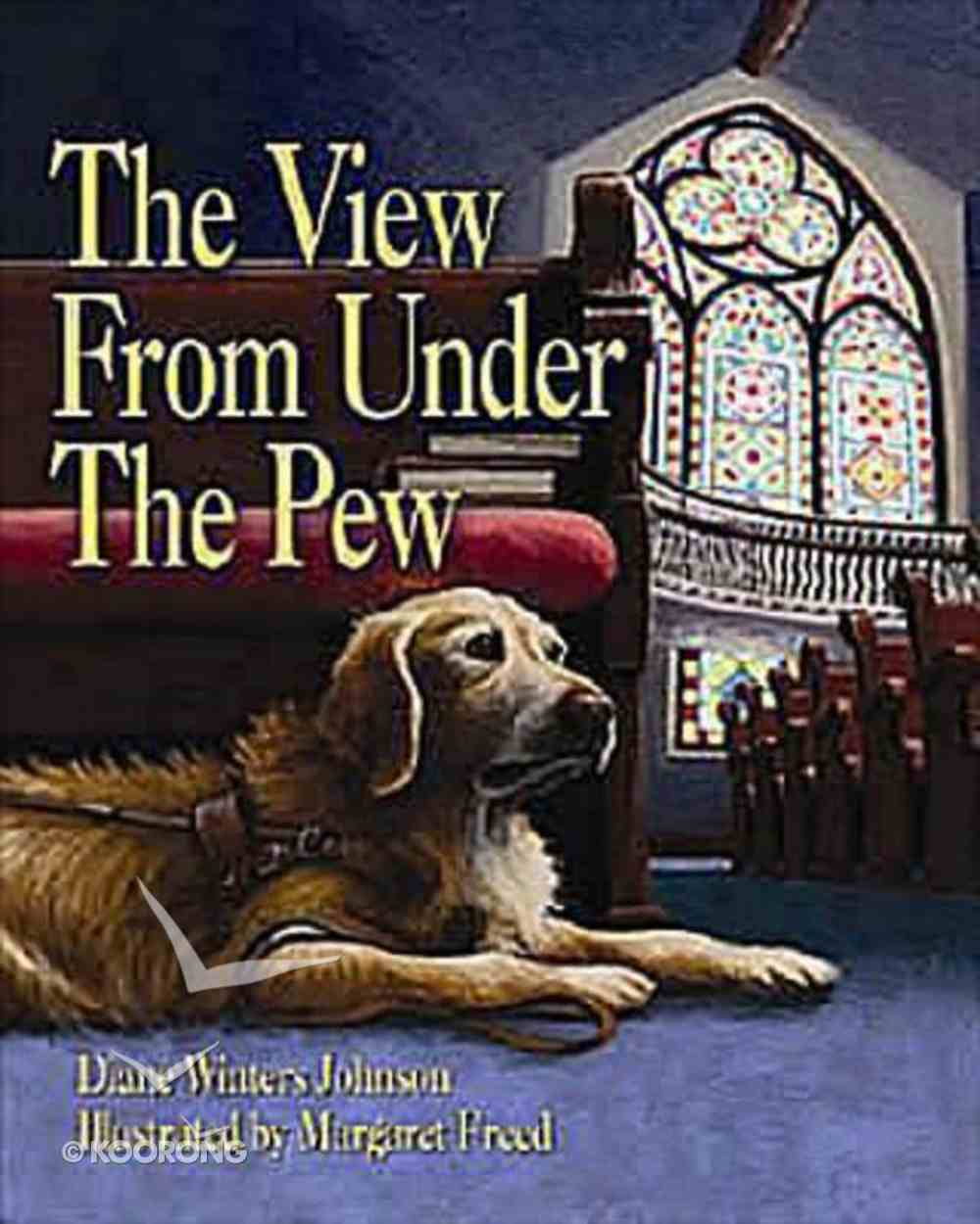 The View From Under the Pew Paperback
