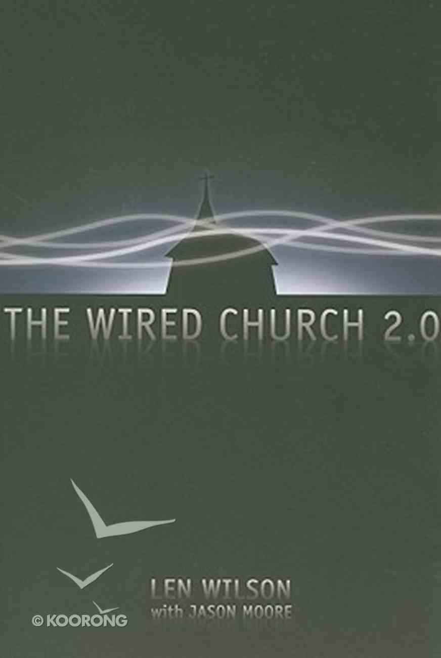 The Wired Church 2.0 Paperback