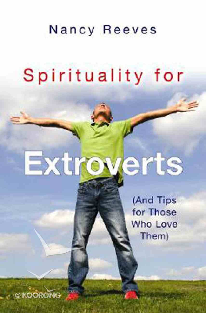 Spirituality For Extroverts Paperback