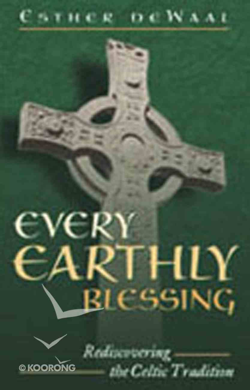 Every Earthly Blessing Paperback