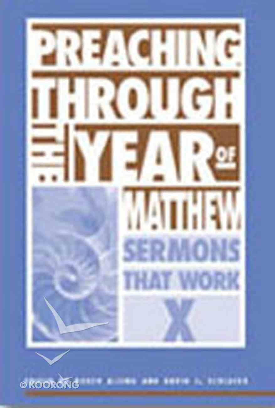 Preaching Through the Year of Matthew Paperback