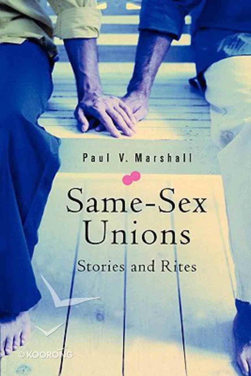 Same Sex Unions: Stories & Rites Paperback
