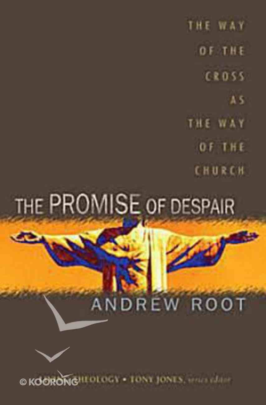 The Promise of Despair Paperback