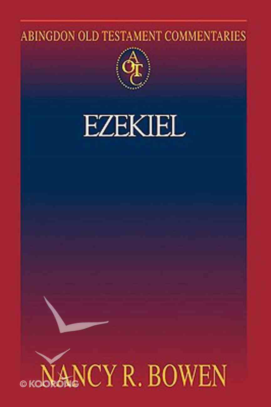 Ezekiel (Abingdon Old Testament Commentaries Series) Paperback