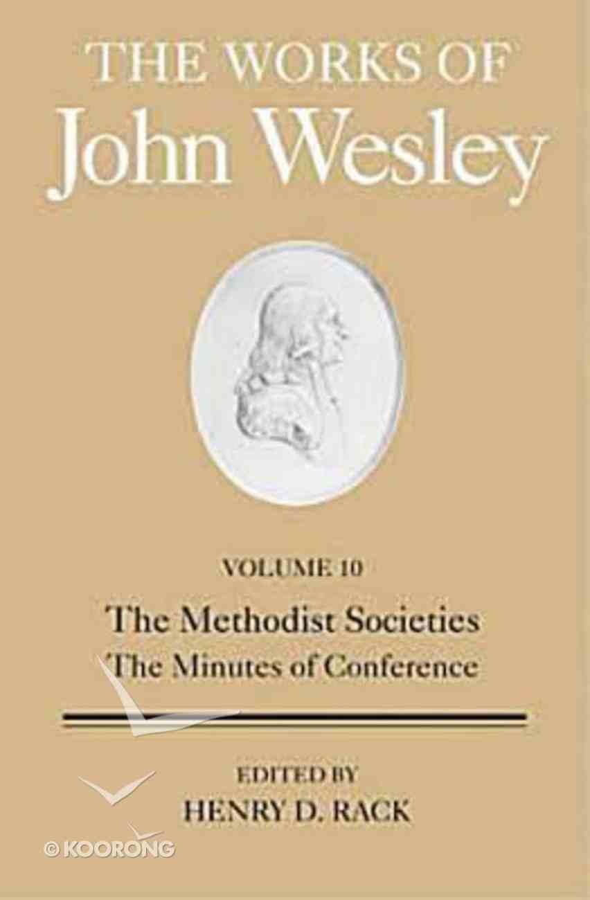 The Works of John Wesley (Vol 10) Hardback
