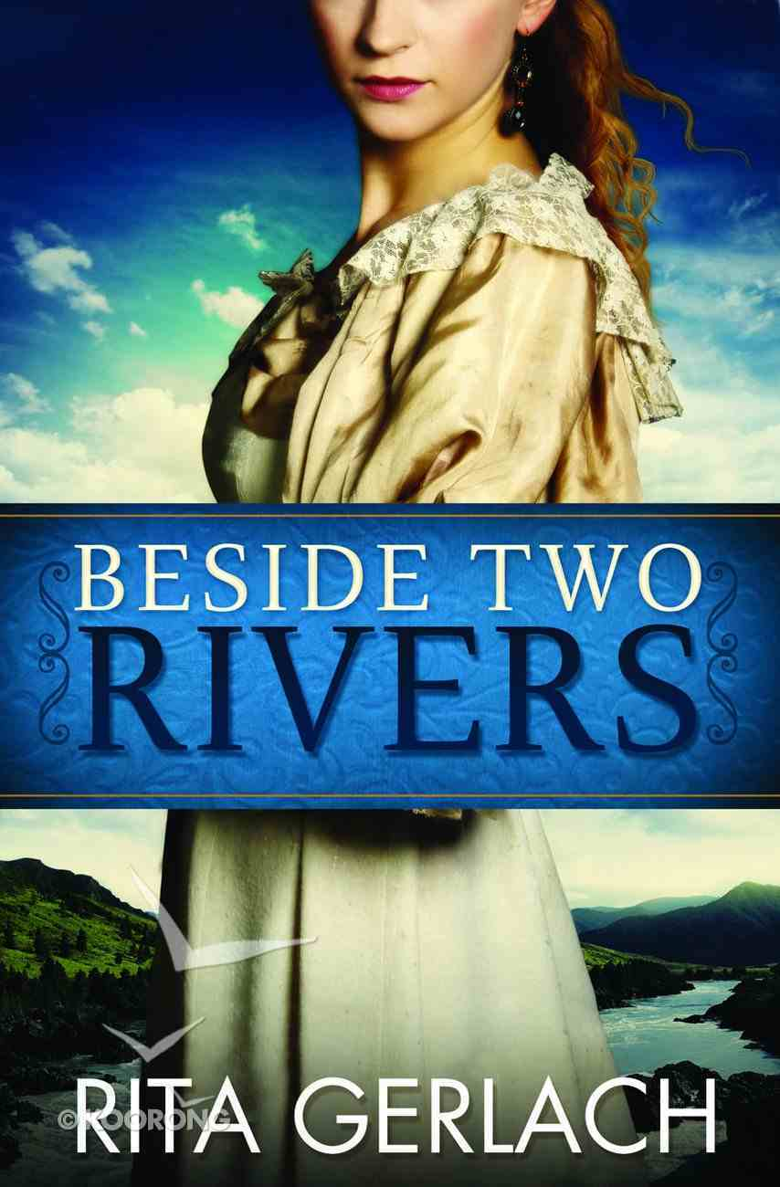 Beside Two Rivers (#02 in Daughters Of The Potomac Series) Paperback