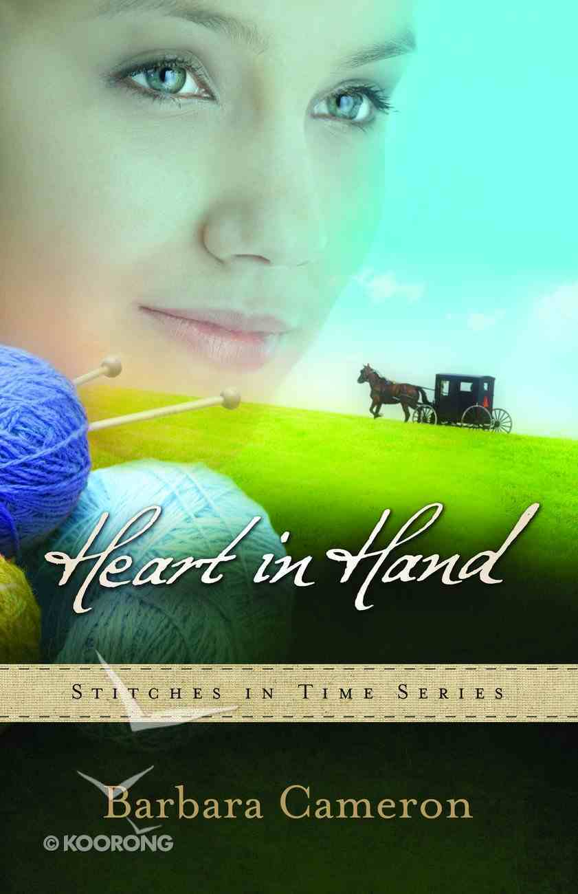 Heart in Hand (#03 in Stitches In Time Series) Paperback