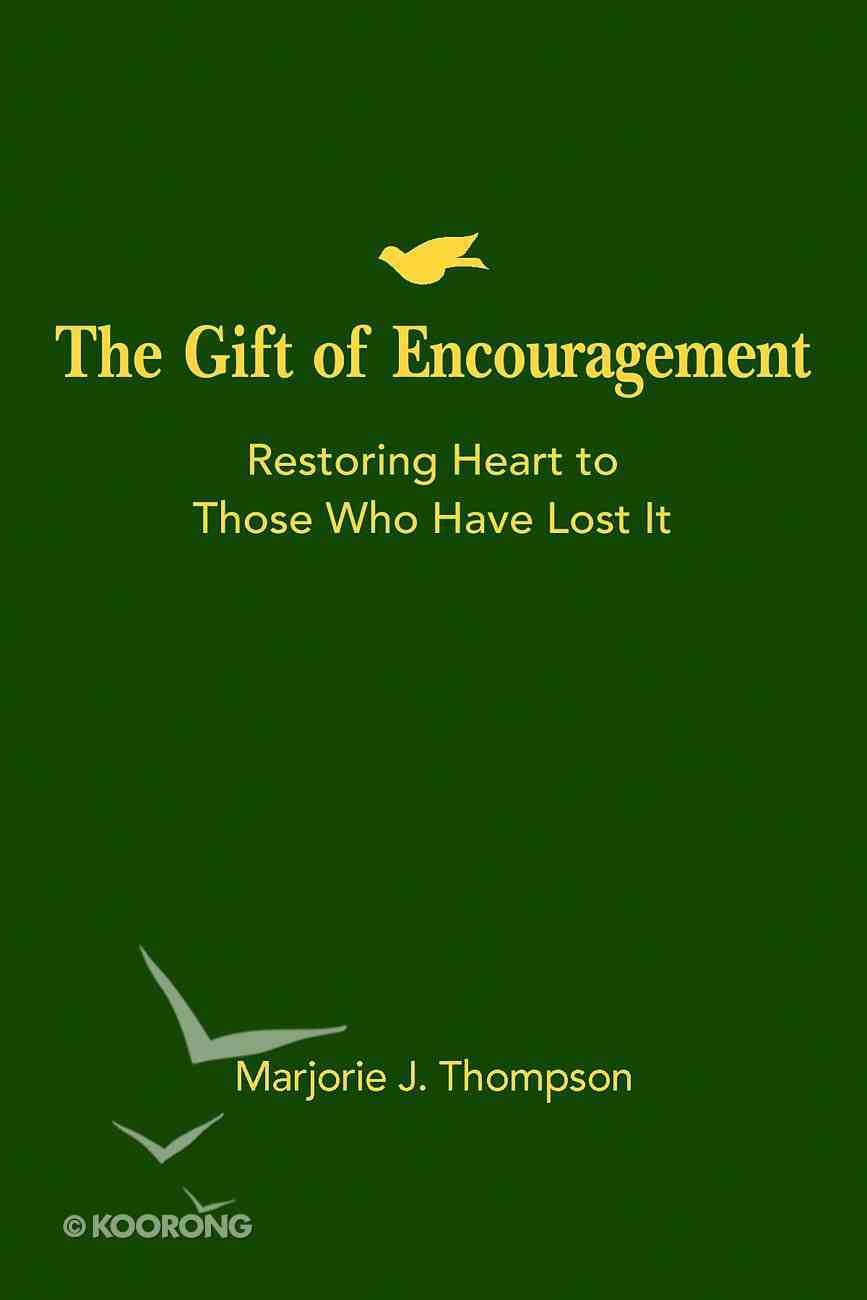 The Gift of Encouragement Paperback